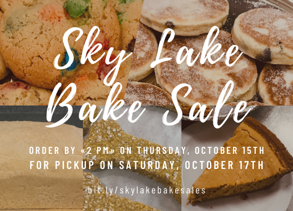Sky Lake Bake Sale on Saturday, October 17th