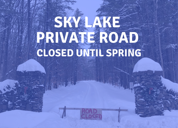 sky lake private road closed until spring 2021